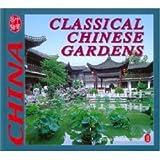 Classical Chinese Gardens, Xiaoming Xiao, 711903183X