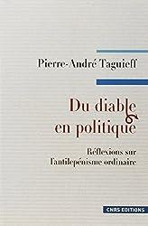 Du diable en politique : Réflexions sur l'antilepénisme ordinaire