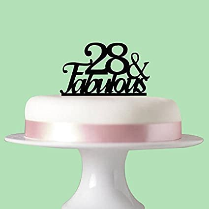 28 Fabulous Cake Topper For 28th Birthday Party Decorations Acrylic Black