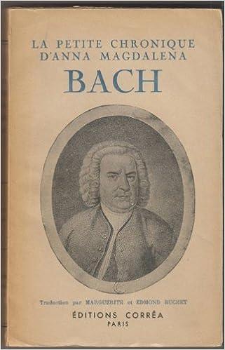 Livre gratuits en ligne La petite chronique d'Anna Magdalena Bach pdf, epub ebook
