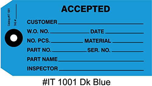 Accepted Tag, Accept Inspection Tag, Blue 4-3/4'' x 2-3/8'' Pack of 10,000 by Ryan