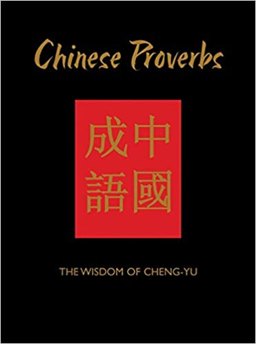 Amazon com: Chinese Proverbs: The Wisdom of Cheng-Yu