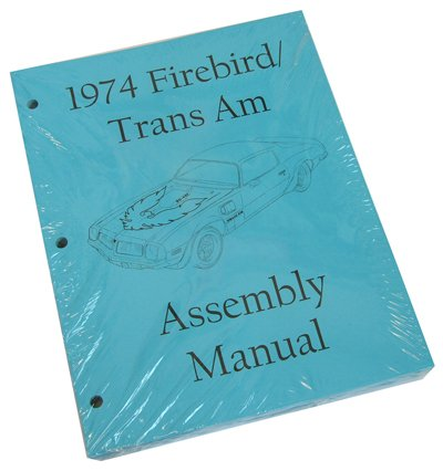 Inline Tube (I-1-3) Factory Assembly Manual for 1974 Pontiac Firebird and Trans ()