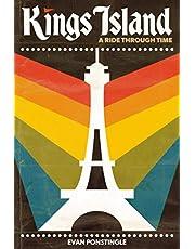 Kings Island: A Ride Through Time