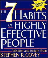 Seven Habits of Highly Effective People Publisher: Running Press