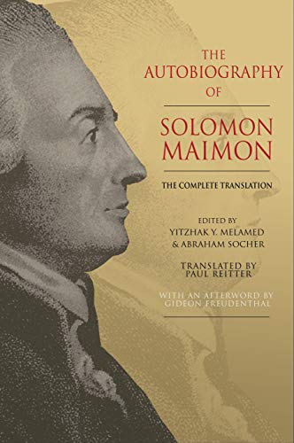 The Autobiography of Solomon Maimon – The Complete Translation