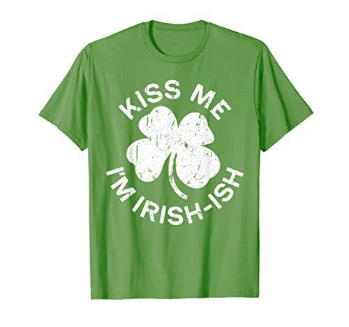 Kiss Me I'm Irish-Ish T-Shirt Saint Patrick Day Gift ()