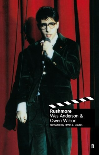 Rushmore: A Screenplay (Classic Screenplay) (The Best Grand Budapest Hotel)