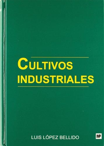 Descargar Libro Cultivos Industriales Luis Lopez Bellido