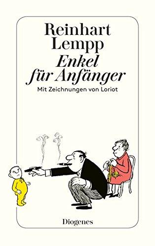 Enkel Für Anfänger  Mit Zeichnungen Von Loriot  Detebe
