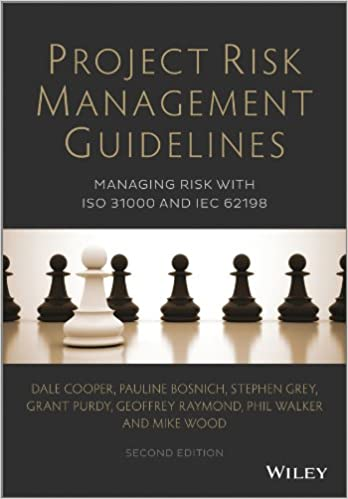 Project Risk Management Guidelines Managing Risk with ISO 31000 and IEC 62198