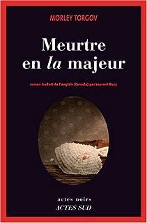 Meurtre en la majeur  : roman, Torgov, Morley