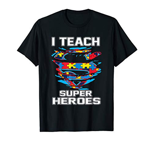 Super Teacher Autism Awareness Tshirt I Teach Superheroes -