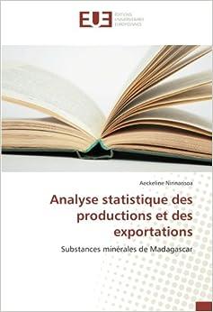 Analyse statistique des productions et des exportations: Substances minérales de Madagascar
