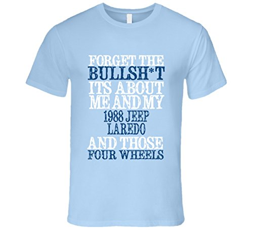 About 1988 T-shirt (Forget The BS Its All About 1988 Laredo Distressed Look T Shirt 2XL Light Blue)