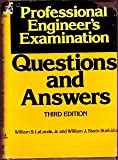 Professional Engineer's Examination Questions and Answers, LaLonde, William S. and Stack-Staikidis, William, 0070360936