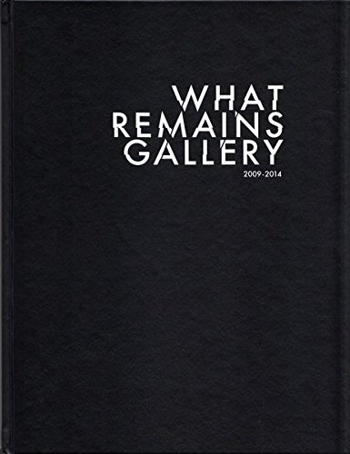 what remains gallery 2009-2014