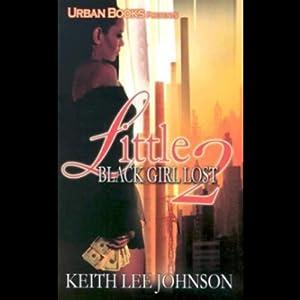 Little Black Girl Lost 2 Audiobook