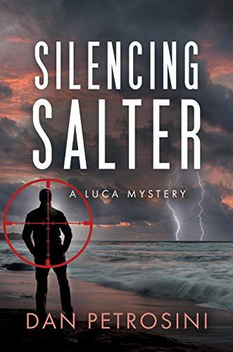 Silencing Salter (A Luca Mystery Book 7)