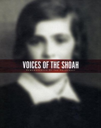 Voices of the Shoah by Rhino