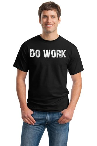 DO WORK Unisex T-shirt / Weight Lifting, Body Building Crossfit Working Out Tee