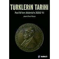 Türklerin Tarihi: Pasifik'ten Akdeniz'e 2000 Yıl
