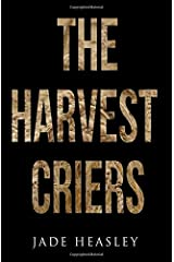 The Harvest Criers (Volume 1) Paperback