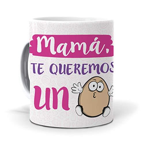 mundohuevo Regalo Madre Taza Mama, te Queremos un Huevo Regalo Madre