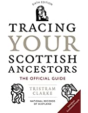 Tracing Your Scottish Ancestors: The Official Guide (Sixth Edition)
