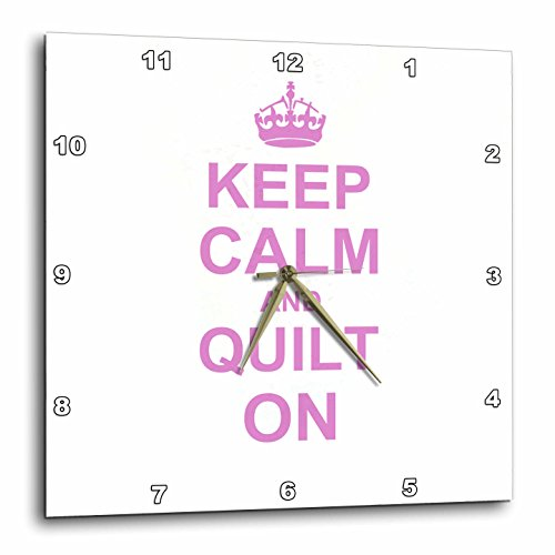 3dRose dpp_157760_2 Keep Calm and Quilt on Carry on Quilting Quilter Gifts Pink Fun Funny Humor Humorous Wall Clock, 13 by 13-Inch For Sale