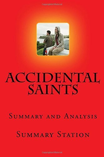 Accidental Saints: Finding God in All the Wrong People by Nadia Bolz-Weber | Summary and Analysis by Summary Station (2015-10-28)