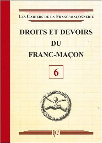 Livre gratuits Droits et devoirs du Franc-Maçon - Livret 6 pdf, epub ebook