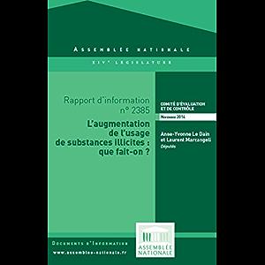 Rapport d'information sur l'évaluation de la lutte contre l'usage de substances illicites (French Edition)