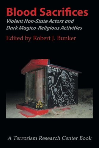 Blood Sacrifices: Violent Non-State Actors and Dark Magico-Religious Activities