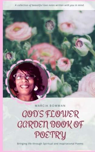 God's Flower Garden Book of (God Garden Poem)