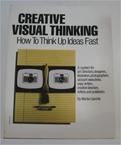 Book Creative Visual Thinking: How to Think Up Ideas Fast