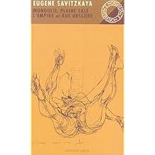 MONGOLIE PLAINE SALE - L'EMPIRE - RUE OBSCURE EN85
