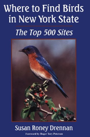 Where to Find Bird in New York: The Top 500 Sites (New York State) - New York State Bird