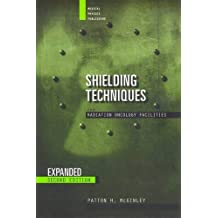 Shielding Techniques for Radiation Oncology Facilities, Second Edition