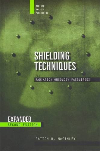 Shielding Techniques for Radiation Oncology Facilities