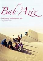 Bab'Aziz - Der Tanz Des Windes [OmU]