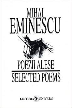 Mihai Eminescu: Poezii alese / Selected Poems