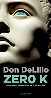 Zero K, DeLillo, Don