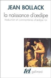 La naissance d'Oedipe par Jean Bollack