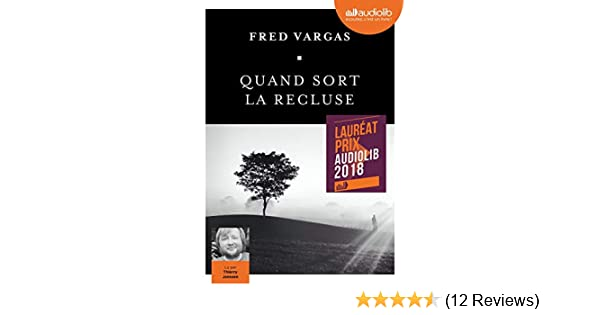 Quand Sort La Recluse Vargas Fred 9782367625454 Amazon