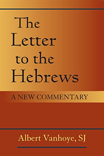 Letter to the Hebrews, The: A New Commentary