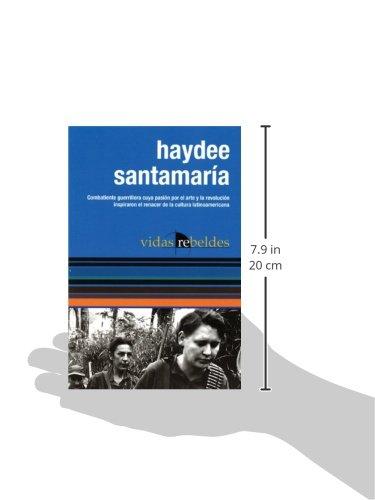 Haydée Santamaría (Vidas Rebeldes / Ocean Sur)  (Spanish Edition)