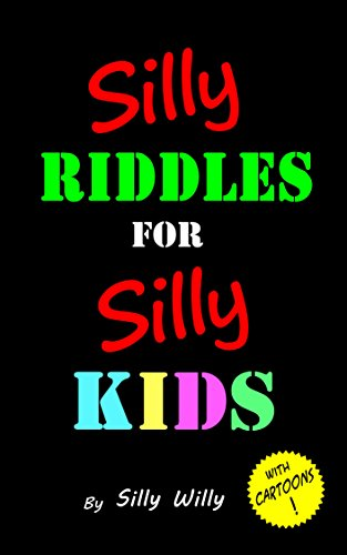 SILLY RIDDLES FOR SILLY KIDS is a children's riddle book containing fun riddles with illustrations.The illustrations provide a visual aid to all who may become quickly tired of simply reading line after line. Kids will be laughing and sharing...