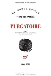 Purgatoire, Martínez, Tomás Eloy