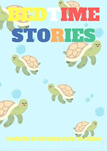 bedtime stories for kids_short stories for  Children's: 1-The story of the Lizard and tortoise 2-Story of the farmer and the horse 3-The story of good camel (Camel Lizard)